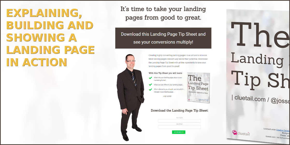 The Landing Page Landing Page: explaining, building, and showing a landing page in action